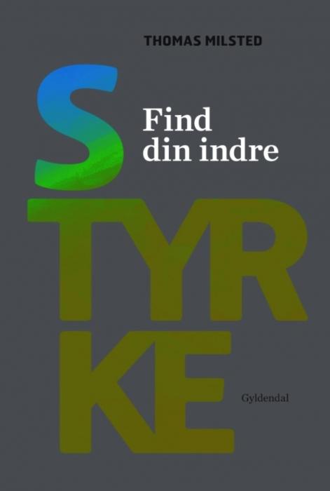 thomas milsted Find din indre styrke (e-bog) på bogreolen.dk