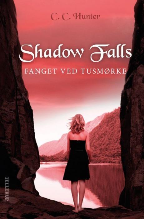 c. c. hunter Shadow falls #3: fanget ved tusmørke (e-bog) på bogreolen.dk