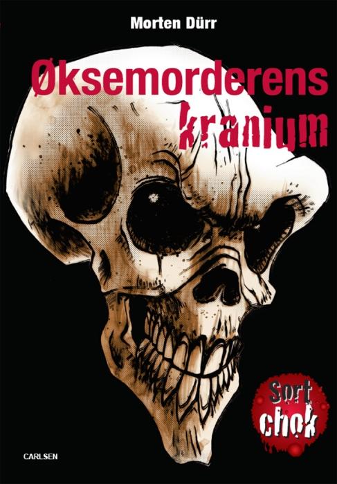 øksemorderens kranium (e-bog) fra morten dür på bogreolen.dk