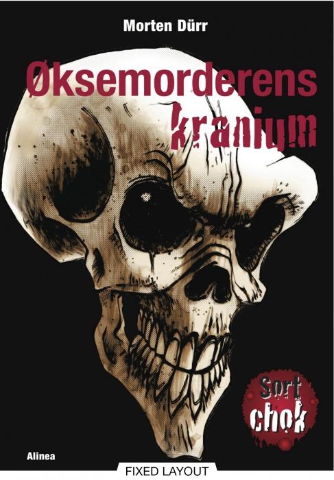 øksemorderens kranium (e-bog) fra morten dürr fra bogreolen.dk