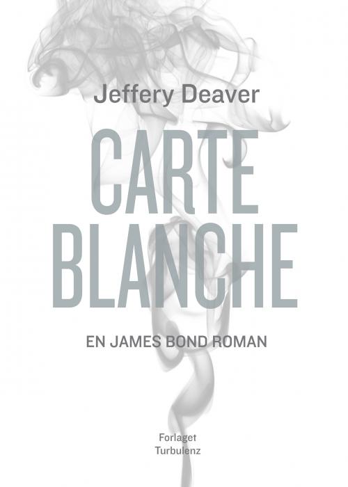 jeffery deaver – Carte blanche (e-bog) fra bogreolen.dk
