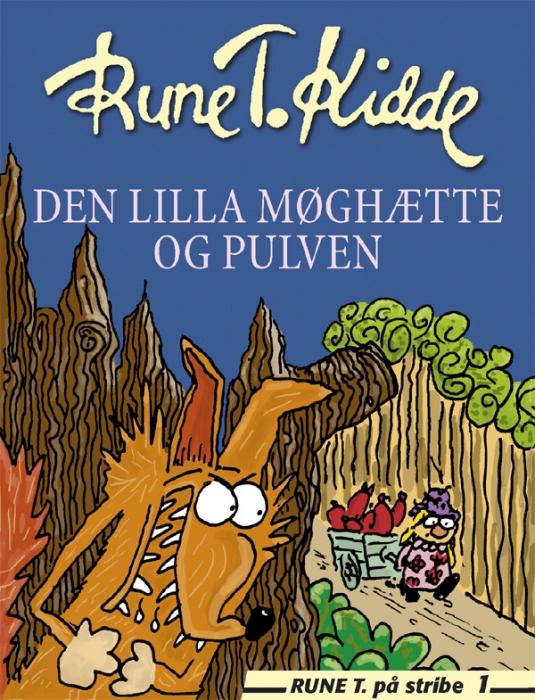 Den lilla møghætte og pulven (e-bog) fra rune t. kidde på bogreolen.dk