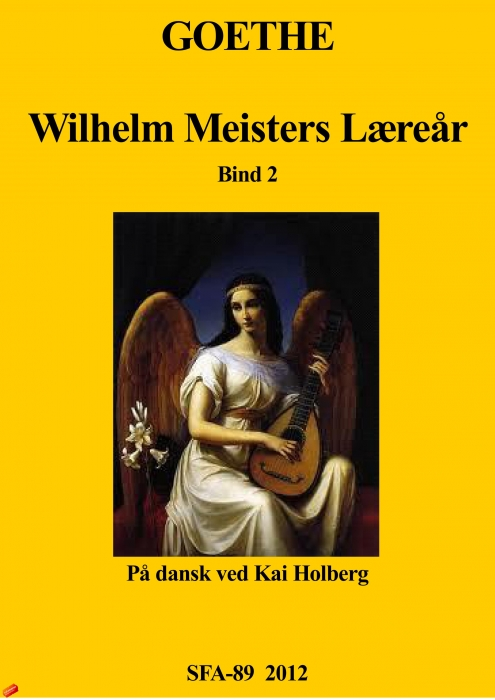 johan wolfgang goethe – Wilhelm meisters læreår bind 2 (e-bog) på bogreolen.dk