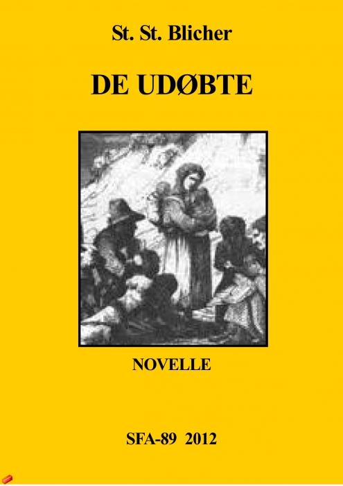 st. st. blicher – De udøbte (e-bog) fra bogreolen.dk