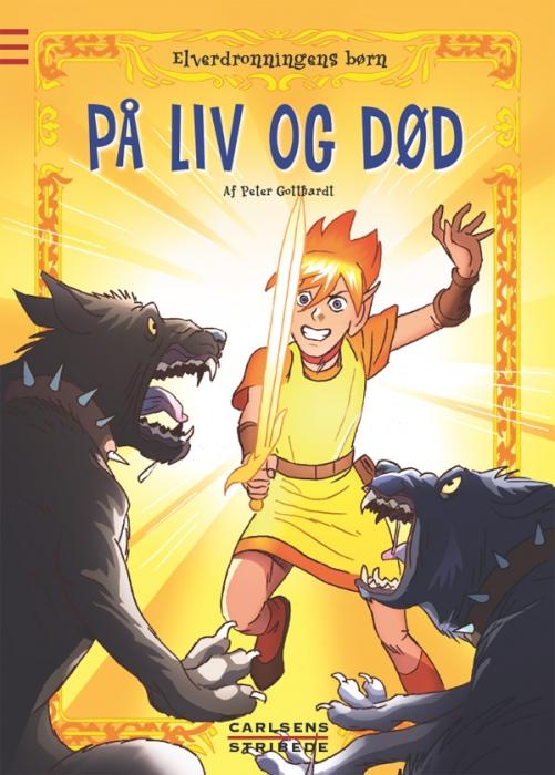 peter gotthardt – Elverdronningens børn 7: på liv og død (e-bog) på bogreolen.dk