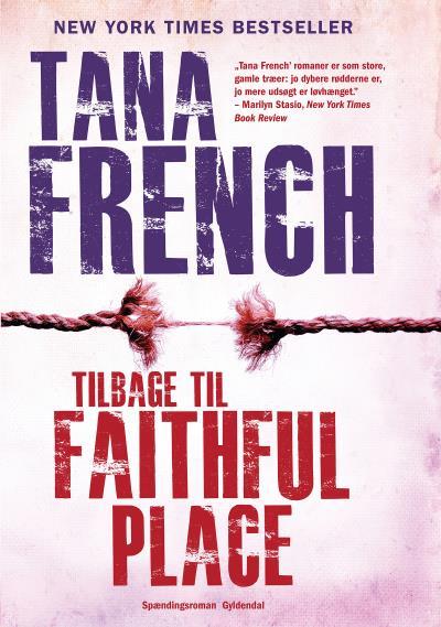 tana french Tilbage til faithful place (lydbog) på bogreolen.dk
