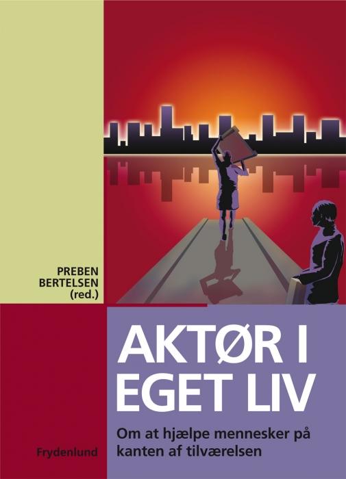 Image of   Aktør i eget liv (E-bog)