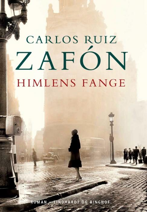 Himlens fange (e-bog) fra carlos ruiz zafon på bogreolen.dk