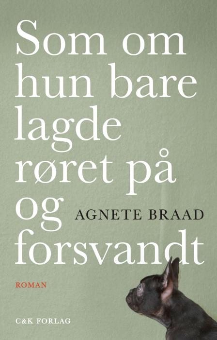 agnete braad – Som om hun bare lagde røret på og forsvandt (e-bog) fra bogreolen.dk