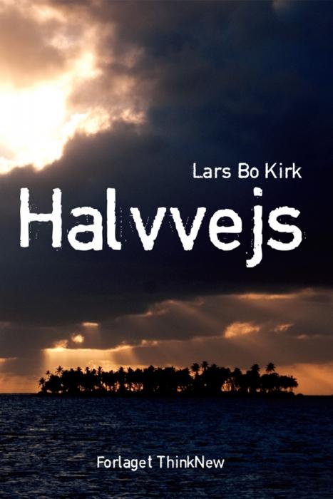 lars bo kirk – Halvvejs (e-bog) på bogreolen.dk