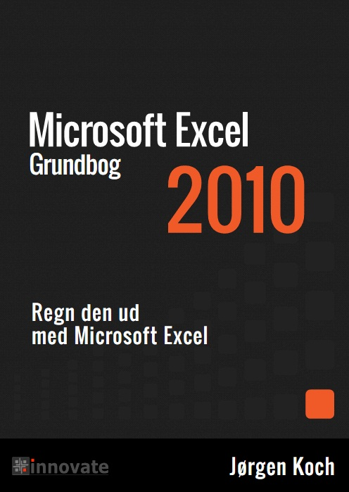 Image of   Excel 2010 Grundbog (E-bog)