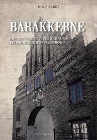 rolf erbst – Barakkerne (e-bog) på bogreolen.dk