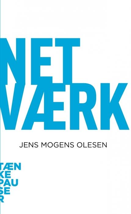 Netværk (e-bog) fra jens mogens olesen på bogreolen.dk