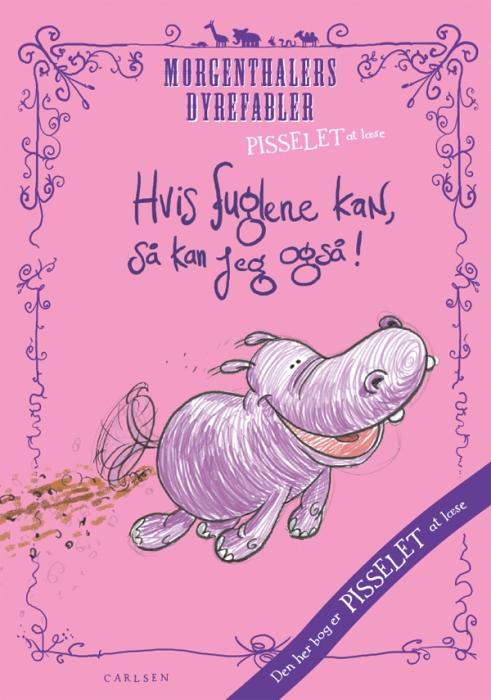 Image of Pisselet at læse: Hvis fuglene kan ... kan jeg også! (E-bog)