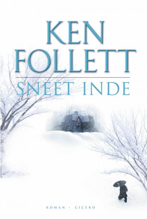 Billede af Ken Follett, Sneet inde (E-bog)