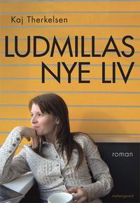 Ludmillas nye liv (e-bog) fra kaj therkelsen på bogreolen.dk
