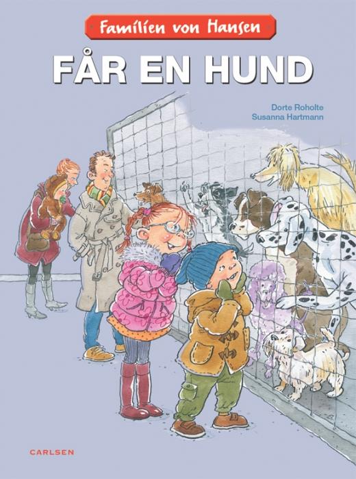 Familien von hansen får en hund (e-bog) fra dorte roholte fra bogreolen.dk