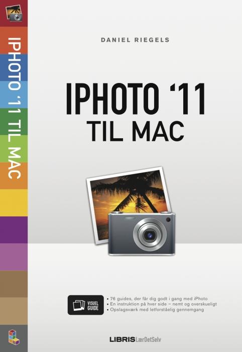 daniel riegels – Iphoto 11 til mac (e-bog) fra bogreolen.dk