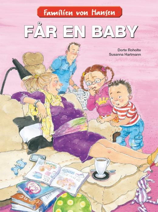 dorte roholte Familien von hansen får en baby (e-bog) fra bogreolen.dk