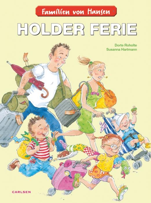 dorte roholte Familien von hansen holder ferie (e-bog) på bogreolen.dk