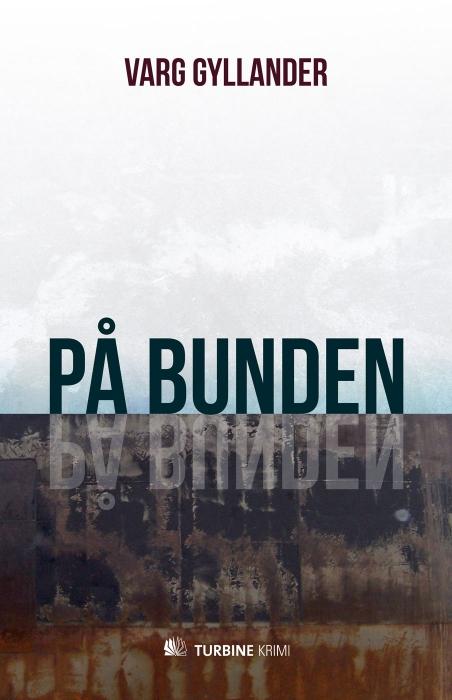 På bunden (e-bog) fra varg gyllander på bogreolen.dk