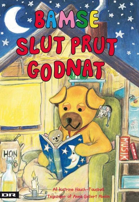 katrine hauch-fausbøll – Bamse - slut prut godnat (e-bog) fra bogreolen.dk