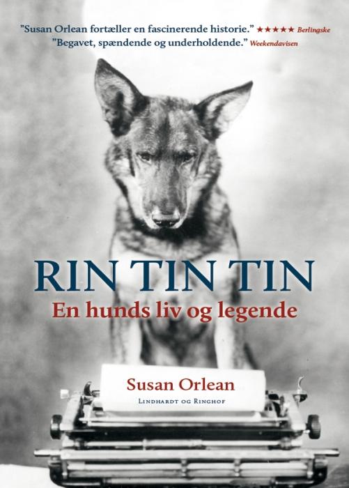 susan orlean Rin tin tin - en hunds liv og legende (e-bog) fra bogreolen.dk