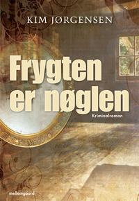 kim jørgensen – Frygten er nøglen (e-bog) fra bogreolen.dk