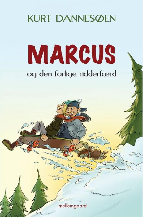 Marcus og den farlige ridderfærd (e-bog) fra kurt dannesøen på bogreolen.dk