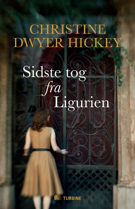 christine dwyer hickey – Sidste tog fra ligurien (e-bog) på bogreolen.dk