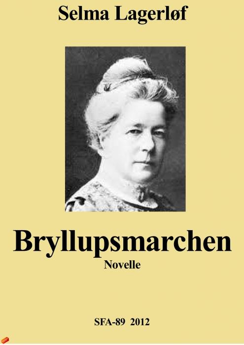 selma lagerløf Bryllupsmarchen (e-bog) fra bogreolen.dk