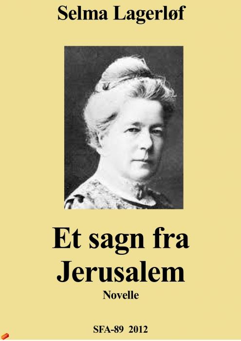 selma lagerløf – Et sagn fra jerusalem (e-bog) på bogreolen.dk