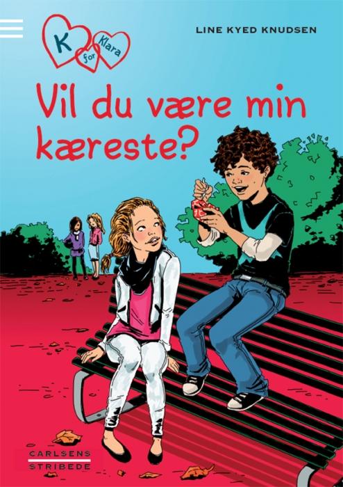 K for klara 2: vil du være min kæreste? (e-bog) fra line kyed knudsen fra bogreolen.dk