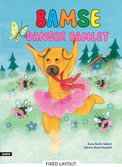katrine hauch-fausbøll – Bamse danser bamlet (e-bog) fra bogreolen.dk