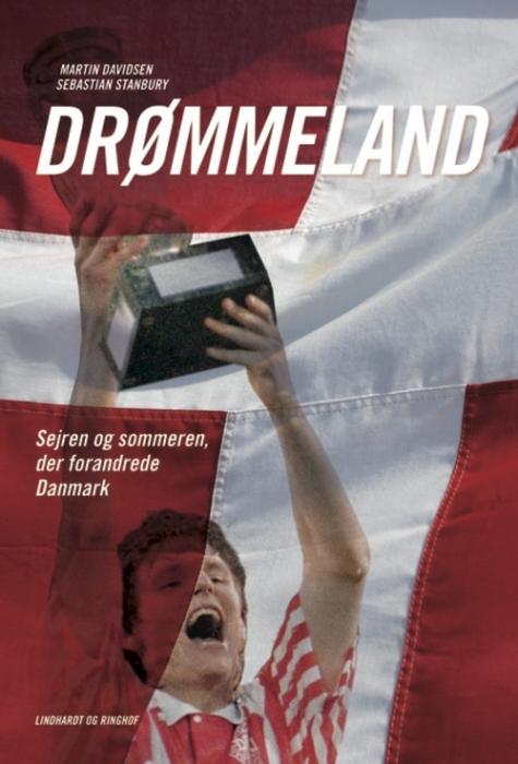 sebastian stanbury – Drømmeland - sejren og sommeren der forandrede danmark (lydbog) på bogreolen.dk