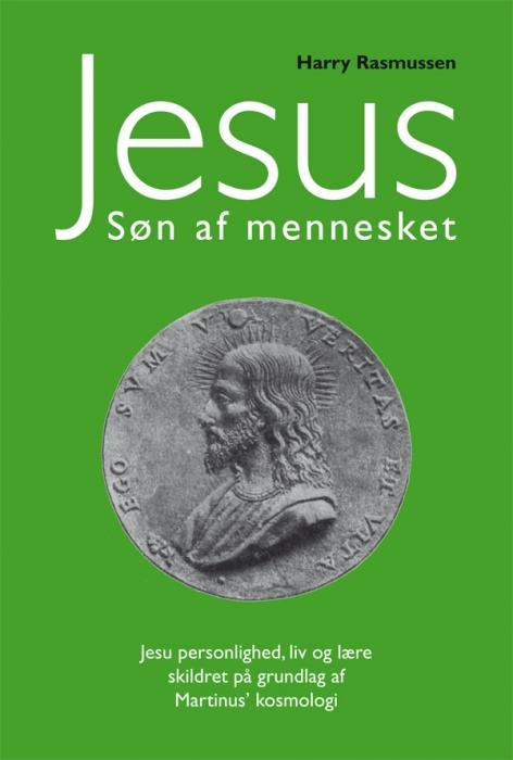 harry rasmussen jesus  -  søn af mennesket (e-bog)