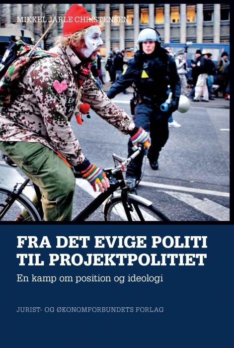 Image of   Fra det evige politi til projektpolitiet (E-bog)
