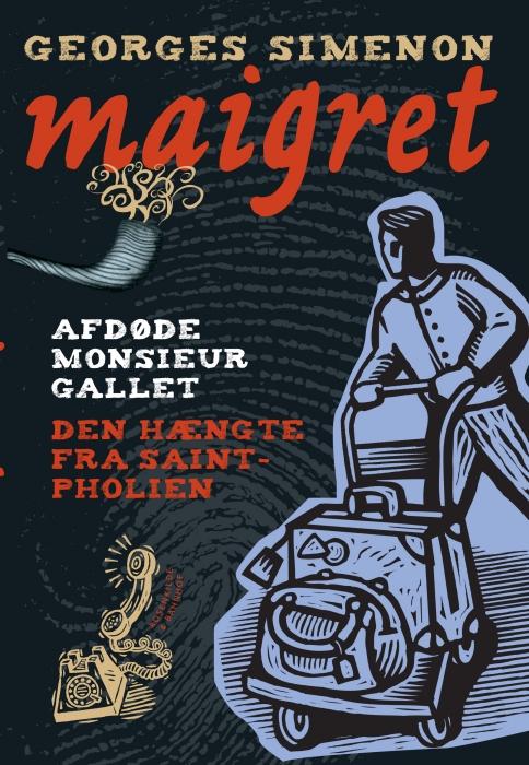Image of   Afdøde monsieur Gallet / Den hængte fra Saint-Pholien. En Maigret krimi. (E-bog)