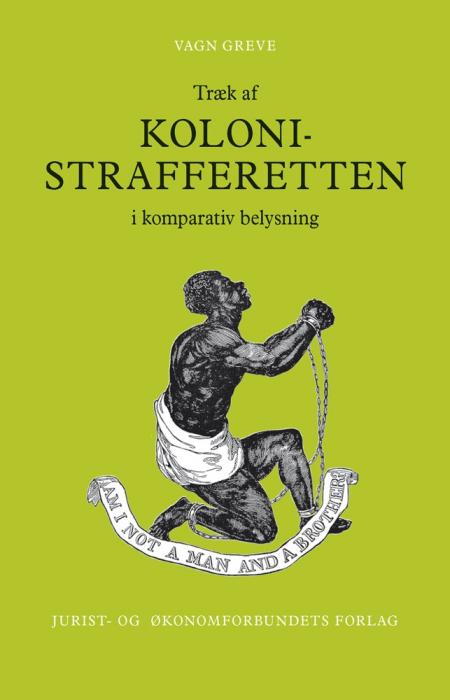 vagn greve – Træk af kolonistrafferetten i komparativ belysning (e-bog) fra tales.dk