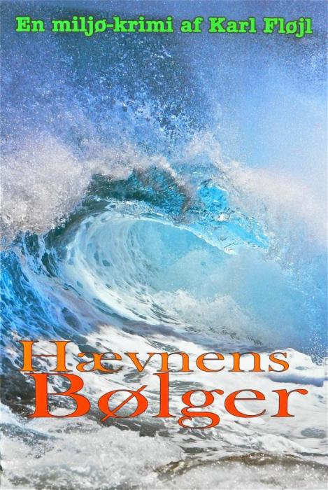 »hævnens bølger« (e-bog) fra karl fløjl