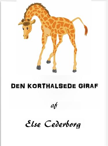 DEN KORTHALSEDE GIRAF (E-bog)