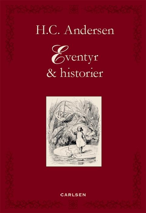 h.c. andersen – Eventyr & historier (e-bog) fra bogreolen.dk
