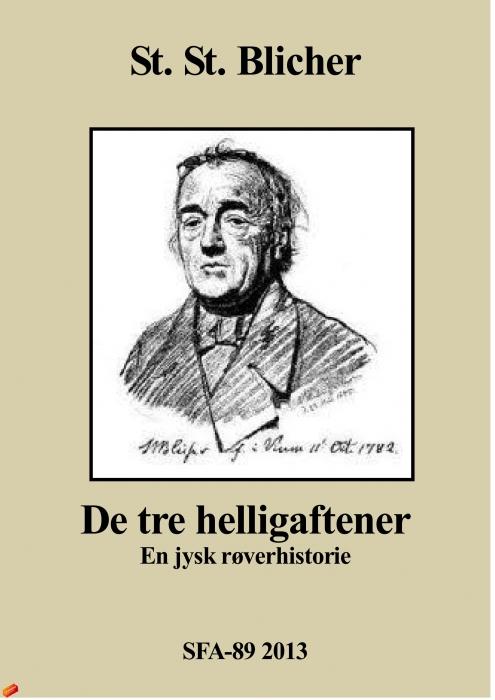 De tre helligaftener (e-bog) fra st. st. blicher på bogreolen.dk