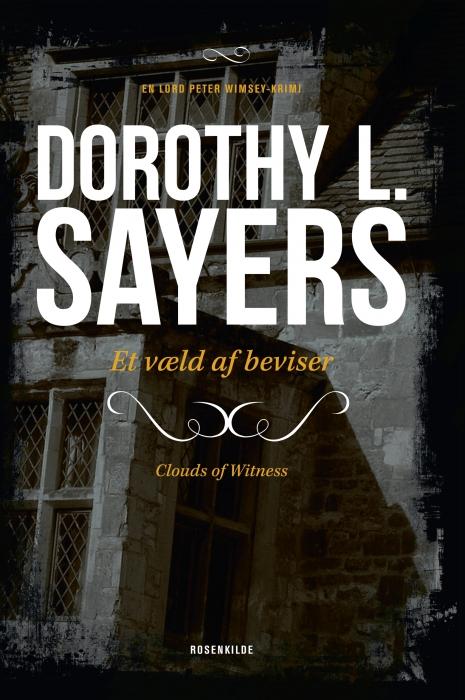 Et væld af beviser. en dorothy l. sayers krimi. (e-bog) fra dorothy l. sayers fra bogreolen.dk