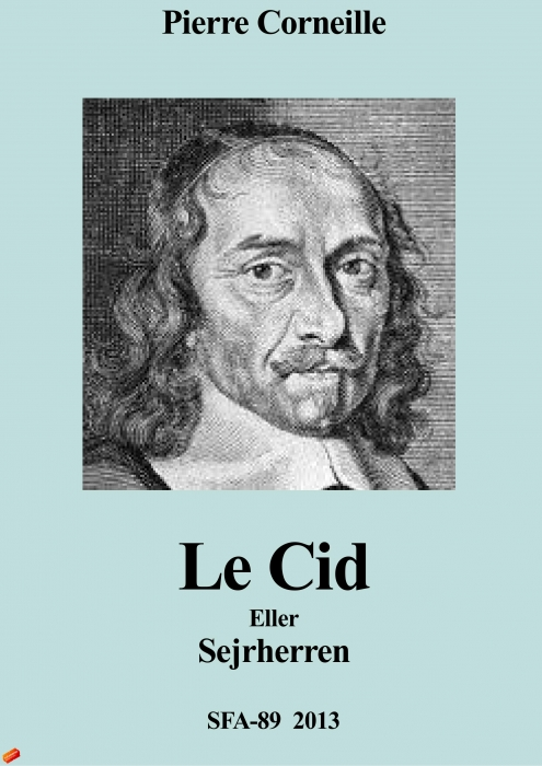 pierre corneille – Le cid (e-bog) fra tales.dk