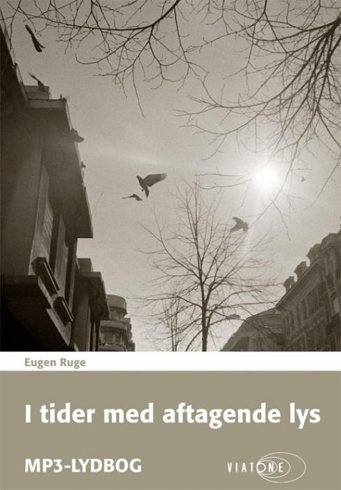 eugen ruge I tider med aftagende lys (lydbog) på bogreolen.dk
