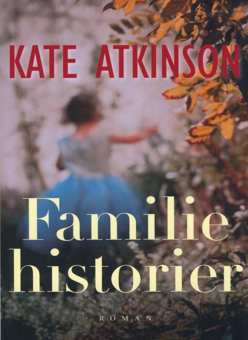 kate atkinson – Familiehistorier (lydbog) fra bogreolen.dk