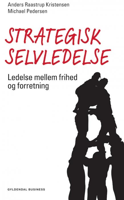 anders raastrup kristensen – Strategisk selvledelse (e-bog) på bogreolen.dk