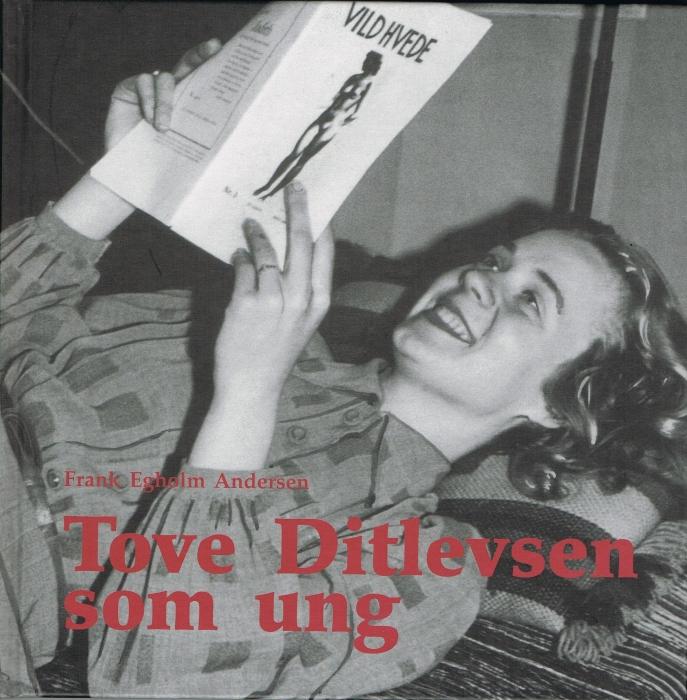 Tove ditlevsen som ung (e-bog) fra frank egholm andersen fra bogreolen.dk