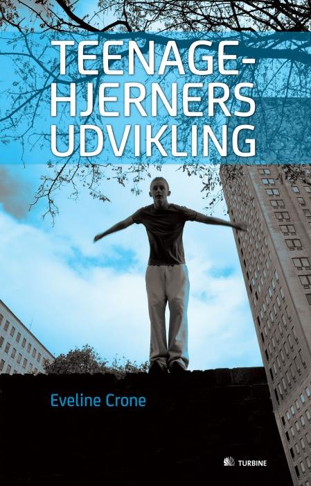 Teenagehjerners udvikling (e-bog) fra eveline crone fra bogreolen.dk